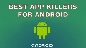 App Killers for Android